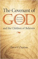 The Covenant of God & the Children of Believers