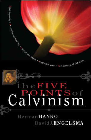 The Five Points of Calvinism