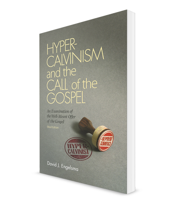 Hypercalvinism and the Call of the Gospel